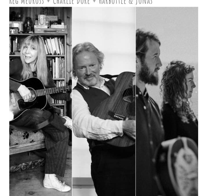 Virtually Green Note: Reg Meuross, Charlie Dore & Harbottle & Jonas – ONLINE