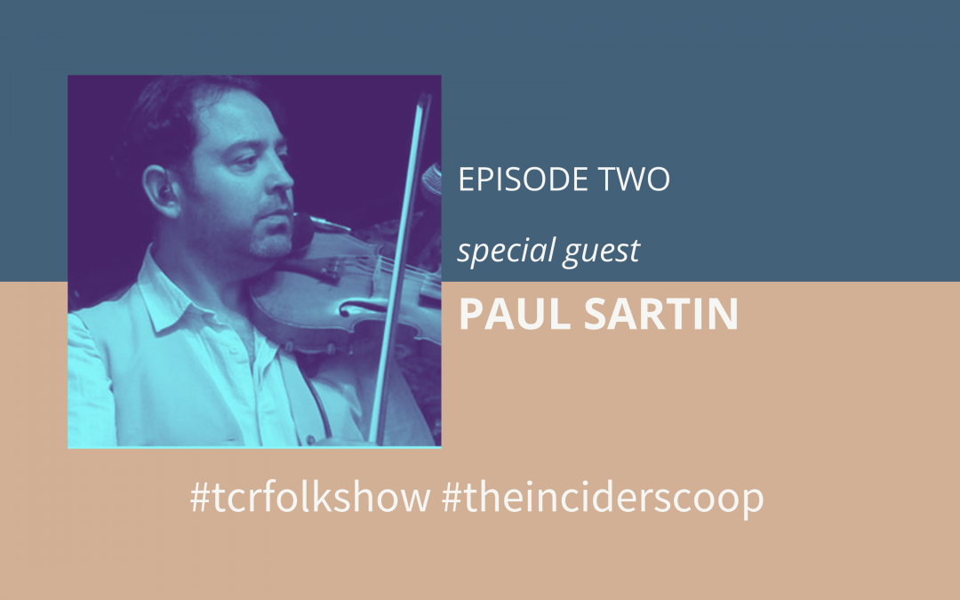 The InCider Scoop #2 – The Ciderhouse Rebellion presents Paul Sartin