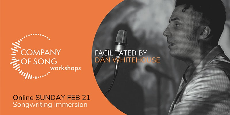 Songwriting Immersion Day with Dan Whitehouse – Songwriting Workshop