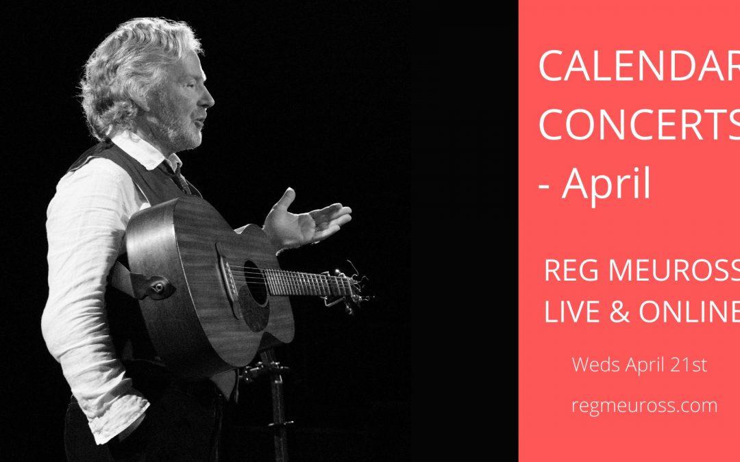 Reg Meuross Calendar Concerts – April