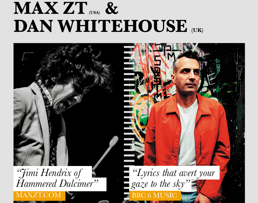An Evening with Max ZT (House of Waters) and Dan Whitehouse @ The Sound Lounge, Sutton.